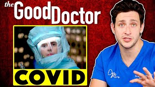 Doctor Reacts to The Good Doctor COVID Episode