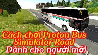 Cách chơi Proton Bus Simulator Road dành cho người mới bắt đầu screenshot 2