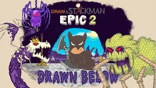 - Guide AZ Draw a Stickman Epic 2 Drawn Below All Boss Fight