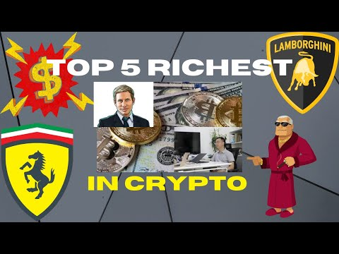 RICHEST PEOPLE IN CRYPTOCURRENCY IN 2020 - TOP 5 LIST - BITCOIN - ETH WHALES - BILLIONAIRE LIVING!