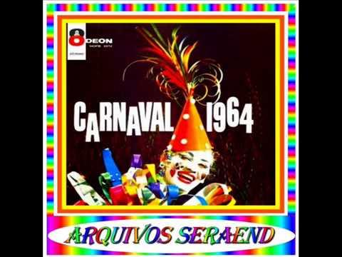 07 - AGORA É CARNAVAL - ORLANDO DIAS - 1964==ARQUIVOS SERAEND