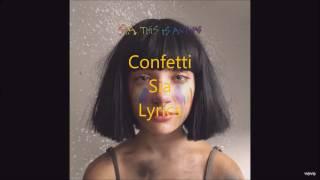 Confetti - Sia - Lyrics