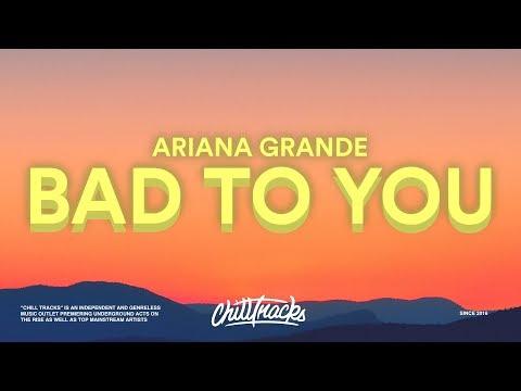 Ariana Grande, Normani, Nicki Minaj – Bad To You (Lyrics)
