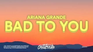 Ariana Grande, Normani, Nicki Minaj – Bad To You (Lyrics)