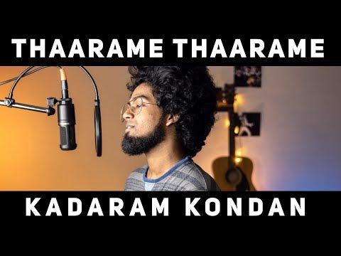Thaarame Thaarame Cover  Kadaram Kondan By 🔺ashwin Bhaskar🔻