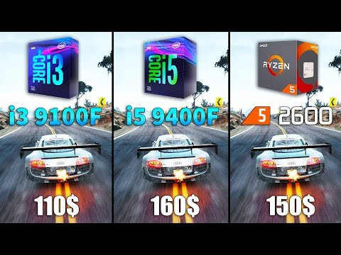 Core I3 9100F Vs Core I5 9400F Vs Ryzen 5 2600 Test In 10 Games