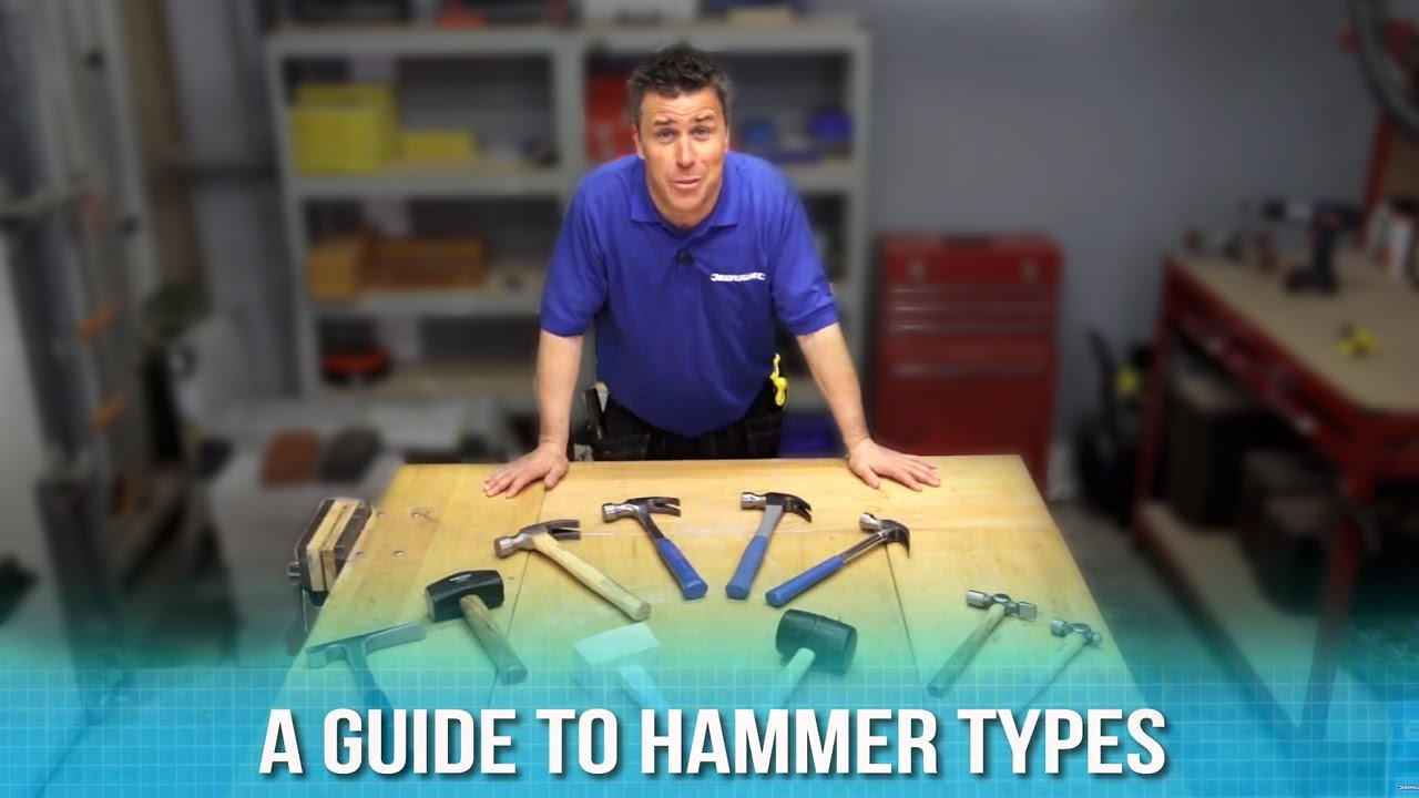 A Guide to Hammer Types