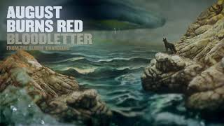 August Burns Red - Bloodletter