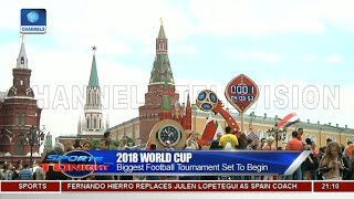 2018 World Cup: Biggest Football Tournament Set To Begin Pt.2 |Sports Tonight|