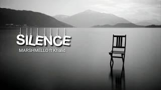 Marshmello feat khalid - Silence (Lyrics)