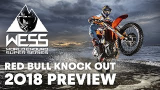 Who Will Win The WESS Championship At Red Bull Knock Out? | Enduro 2018