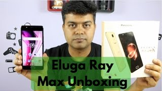 Panasonic Eluga Ray Max India Unboxing First Look Full Specs Camera and Features Gadgets To Use