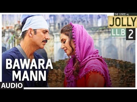 Bawara Mann Audio Song |Jolly LL.B 2 |...