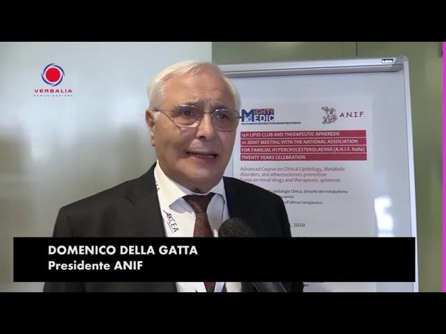 INTERVISTA A DOMENICO DELLA GATTA. 15th LIPID CLUB - IL CONGRESSO.  20° ANNIVERSARIO ANIF