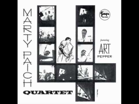 Marty Paich Quartet featuring Art Pepper - You and the Night and the Music