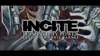 INCITE -  Poisoned By Power (featuring Chris Barnes) [official audio]