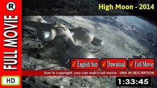 Watch Online : High Moon (2014 TV Movie)