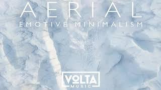 Volta Music | Aerial (2019) (Full Album) [Ambient,Emotional & Beautiful]