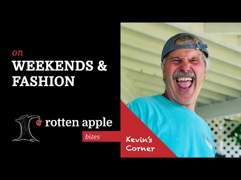 On Weekends & Fashion - Kevin's Corner