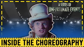 "Inside the Choreography w Paul Becker | A Series of Unfortunate Events ""House of Freaks​"""