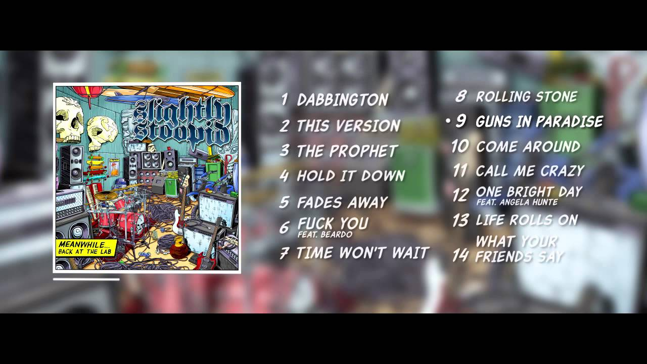 Slightly Stoopid - Meanwhile...Back At The Lab (Full Album)
