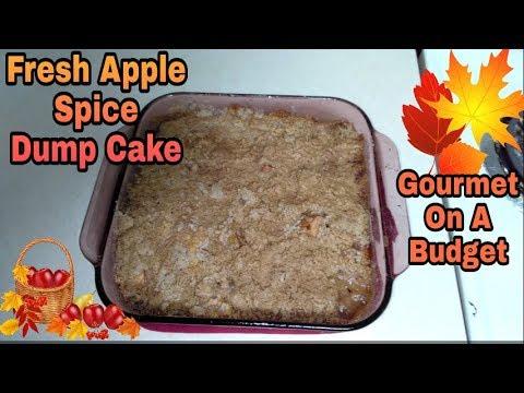 Fresh Apple Spice Dump Cake: Gourmet On A Budget