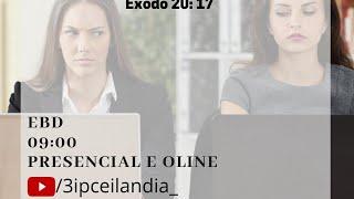 EBD - 06/06/2021 ''Não cobiçarás'' Êxodo 20:17