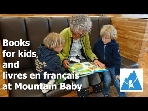 Books For Kids And Livres En Français At Mountain Baby