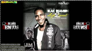 Blak Diamon - Life Too Sweet [Mar 2012]
