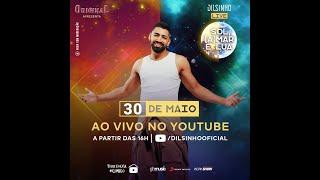 Dilsinho - Live 30/05/2020 - As mais pedidas