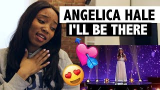"Angelica Hale ""I'll Be There"" (Little Big Shots) - REACTION 
