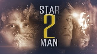 Star Man 2 (Fan Film)