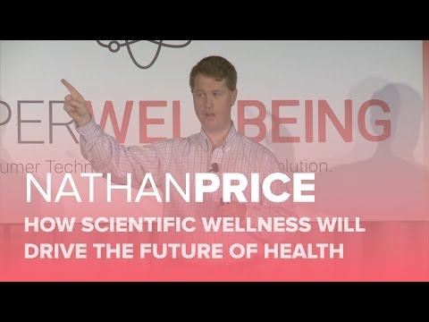 HWB16 | Scientific Wellness will Drive The Future of Health | Nathan Price