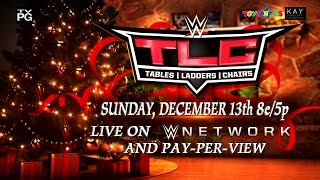 Video Watch WWE TLC: Tables, Ladders & Chairs on Dec. 13 download MP3, 3GP, MP4, WEBM, AVI, FLV November 2017