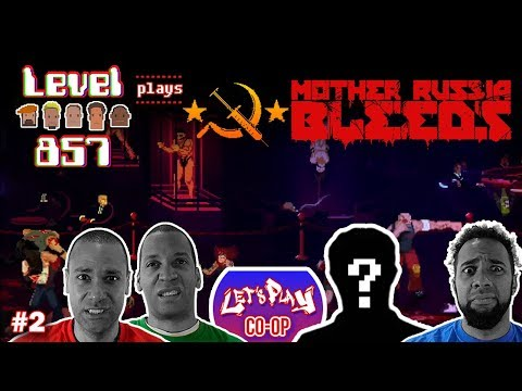 Let's Play Co-op: Mother Russia Bleeds | PS4 | 4 Player Gameplay | Walkthrough Part 2