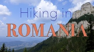 Hiking the Carpathians in Romania: Ceahlău Massif in Neamt County