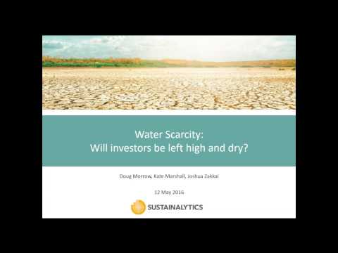 Water Scarcity Webinar - Will Investors be left high and dry