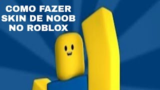 How to make noob skin on Roblox
