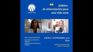 ENT Dra. Liliana Pilatuña,Especialista en Nutrición Hospital Calderón Alimentación para vida sana