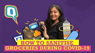 How to Sanitise Groceries During COVID-19 | The Quint