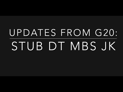 110  G20 updates: Stub DT MBS JK