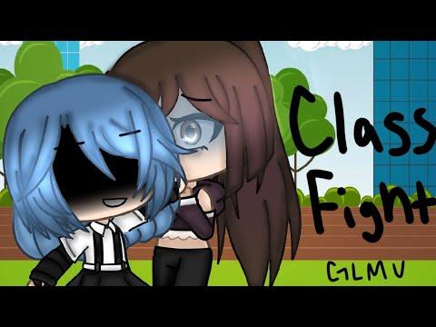 Class Fight ~ GLMV