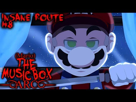MARIO THE MUSIC BOX - ARC - Part 8 - INSANITY IS BACK | Insane Route (Super Mario Horror Game)