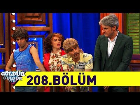 Güldür Güldür Show 208.Bölüm (Tek Parça Full HD)