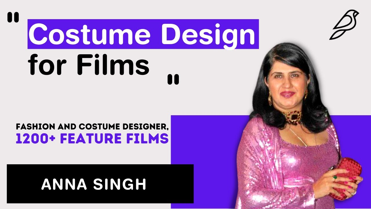 Masterclass: Costume Design for Films by Anna Singh
