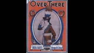 Over There - American Quartet (1917)