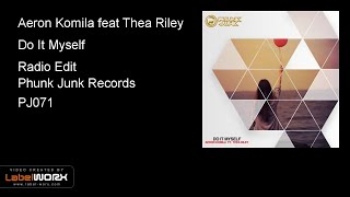 Aeron Komila Feat Thea Riley Do It Myself Radio Edit.mp3