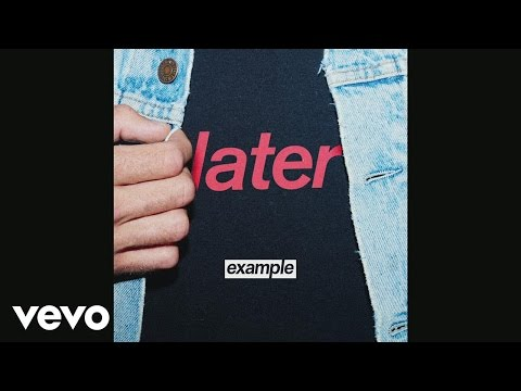 Example - Later (Audio)