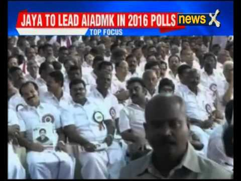 Chief Minister J Jayalalithaa to lead AIADMK in 2016 polls