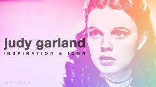 Judy Garland: Inspiration & Icon